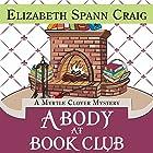 A Body at Book Club: Myrtle Clover Mysteries Hörbuch von Elizabeth Spann Craig Gesprochen von: Lia Frederick