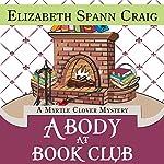A Body at Book Club: Myrtle Clover Mysteries | Elizabeth Spann Craig