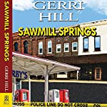 Sawmill Springs | Gerri Hill