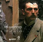 100 Self-portraits: From the Uffizi C...
