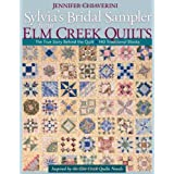 "Sylvia's Bridal Sampler from Elm Creek Quilts: The True Story Behind the Quilt - 140 Traditional Blocksvon ""Jennifer Chiaverini"""