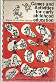 img - for Games and Activities for Early Childhood Education book / textbook / text book