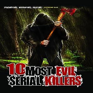 10 Most Evil Serial Killers Radio/TV Program
