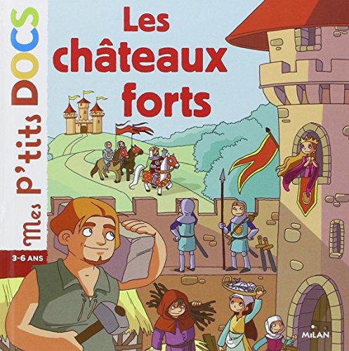 Châteaux forts (les)