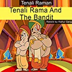 Tenali Rama and the Bandit | Rahul Garg