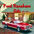Ford Ranchero Ads 1957 - 1979