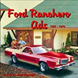Ford Ranchero Ads 1957 - 1979