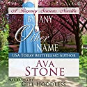 By Any Other Name: Regency Seasons Novellas, Book 2 Audiobook by Ava Stone Narrated by Gill Hoodless