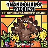 Childrens Book: Thanksgiving Stories: Fun Thanksgiving Stories for Children and Thanksgiving Jokes (Childrens Thanksgiving Books)