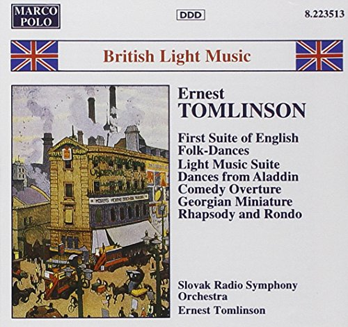 Tomlinson: First suite of English folk-dances / Light music suite / Shenandoah (British Light Music) (Marco Polo Wonders Of The World compare prices)
