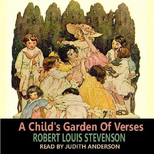 A Child 39 S Garden Of Verses Audiobook Robert Louis Stevenson