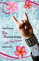 Ein Rockmusiker zum Verlieben (Zum-Verlieben-Reihe)
