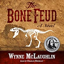 The Bone Feud Audiobook by Wynne McLaughlin Narrated by Charles Hinckley