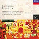 Essential Borodin: Polovtsian Dances;...