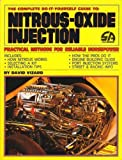 Nitrous-Oxide Injection (0931472164) by Vizard, David