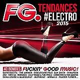 FG Tendances #Electro 2015 [Explicit]