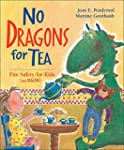 No Dragons For Tea;Fire Safety for Ki...