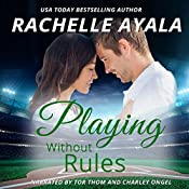 Playing Without Rules: Men of Spring Baseball, Book 1 | [Rachelle Ayala]