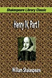 Image of Henry IV, Part I (Shakespeare Library Classic)