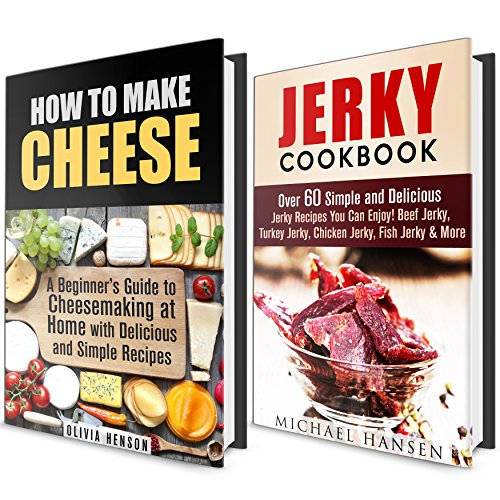Homemade Cheese and Jerky Box Set: A Beginner's Guide with Recipes to Making Cheese and Jerky at Home (Homemade Jerky& Urban Homesteading) by Michael Hansen, Olivia Henson