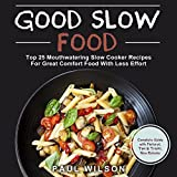 SAVE UP TO 90% RIGHT NOW! Get this Amazing #1 Amazon  Best-Seller - Great Deal! You can read on your PC, Mac, smartphone, tablet or Kindle device. Is There Some Magic Way To Make The Best Meal You Have Ever Tasted? Absolutely!Start Your Slow Cooker &...