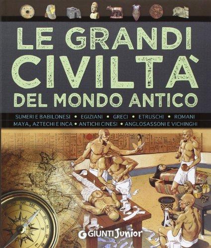Le grandi civiltà del mondo antico PDF