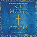 Citadel: Languedoc Trilogy, Book 3 Audiobook by Kate Mosse Narrated by Finty Williams