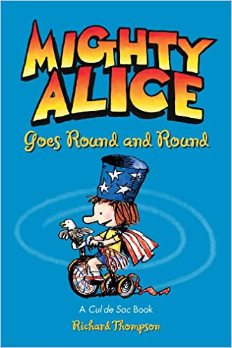 Mighty Alice Goes Round and Round: A Cul de Sac Book (Amp! Comics for Kids)