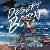 Desert Born: Puatera Online, Book 2   [Dawn Chapman]