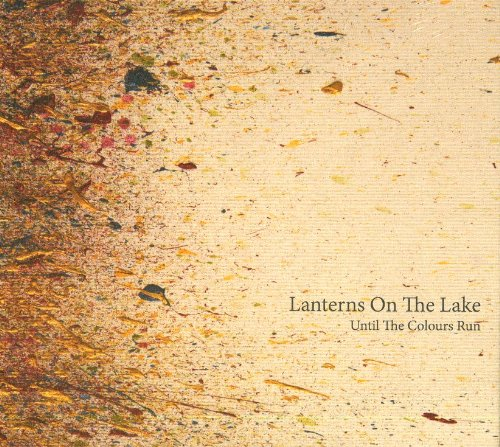 Lanterns On The Lake-Until The Colours Run-2013-SO Download