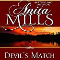 Devil's Match (       UNABRIDGED) by Anita Mills Narrated by Rosalind Ashford