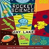 Rocket Science | [Jay Lake]