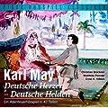 Karl May: Deutsche Herzen - Deutsche Helden - Das komplette 47-teilige Abenteuerh�rspiel (Pidax H�rspiel-Klassiker)
