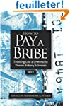 How to Pay a Bribe:  Thinking Like a...