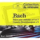 Suites Pour Orchestre N�2, N�3, Concerto Brandebourgeois N�5