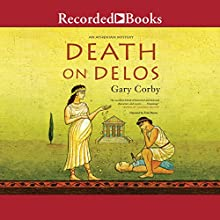 Death on Delos Audiobook by Gary Corby Narrated by Erik Davies