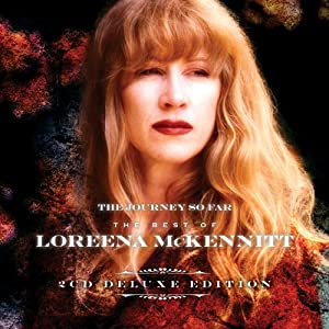 The Journey So Far: The Best of Loreena McKennitt from UMe