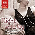 Night and Day (       UNABRIDGED) by Virginia Woolf Narrated by Juliet Stevenson
