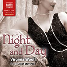 Night and Day | Livre audio Auteur(s) : Virginia Woolf Narrateur(s) : Juliet Stevenson