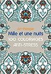Art-th�rapie: Mille et une nuits: 100...