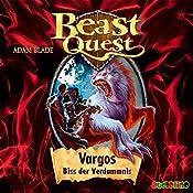 Vargos, Biss der Verdammnis (Beast Quest 22) | Adam Blade
