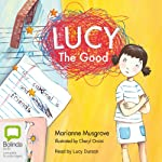 Lucy the Good | Marianne Musgrove