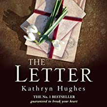The Letter Audiobook by Kathryn Hughes Narrated by Rachel Atkins