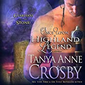 Once Upon A Highland Legend: Guardians Of The Stone, Book 1.5 | [Tanya Anne Crosby]