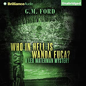 Who in Hell Is Wanda Fuca? Audiobook