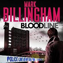 Bloodline: Tom Thorne, Book 8 Audiobook by Mark Billingham Narrated by Mark Billingham