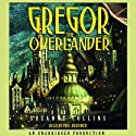 Gregor the Overlander: Underland Chronicles, Book 1