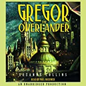 Gregor the Overlander: Underland Chronicles, Book 1 | [Suzanne Collins]