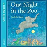 One Night in the Zoo | Judith Kerr