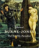 img - for Edward Burne-Jones: The Earthly Paradise book / textbook / text book